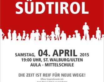 2015 St.Walburg Bezirk Plakat Zukunft Südtirol